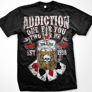 ADDICTION T-SHIRT - ONE FOR ME