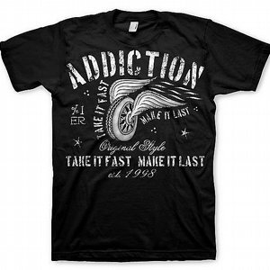 ADDICTION T-SHIRT - TAKE IT FAST