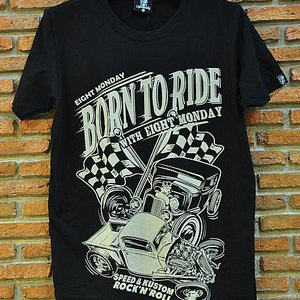 EIGHT MONDAY T-SHIRT - BORN TO RIDE